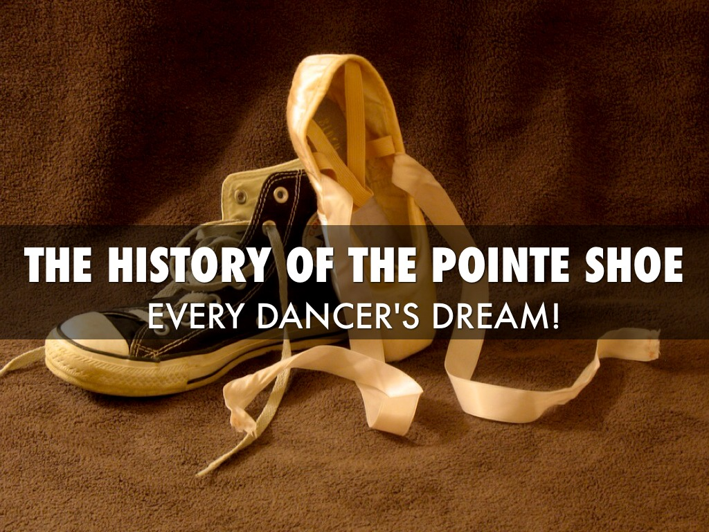 History Of The Pointe Shoe- Nearly Finished