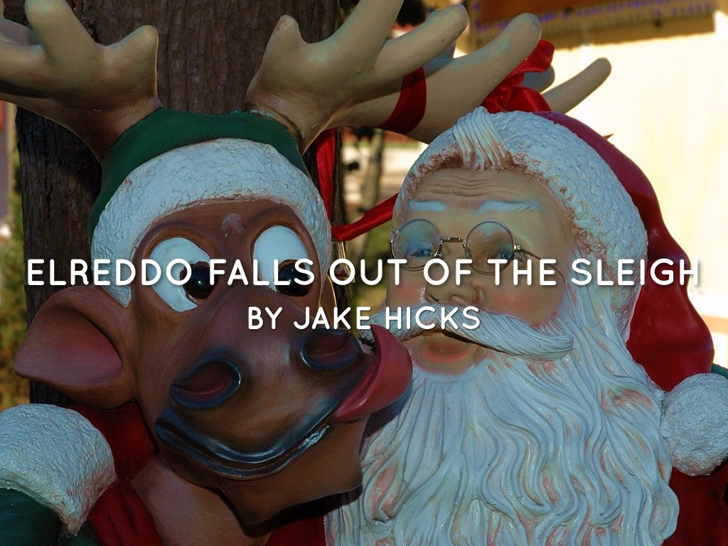 Elfreddo Falls Out Of The Sleigh