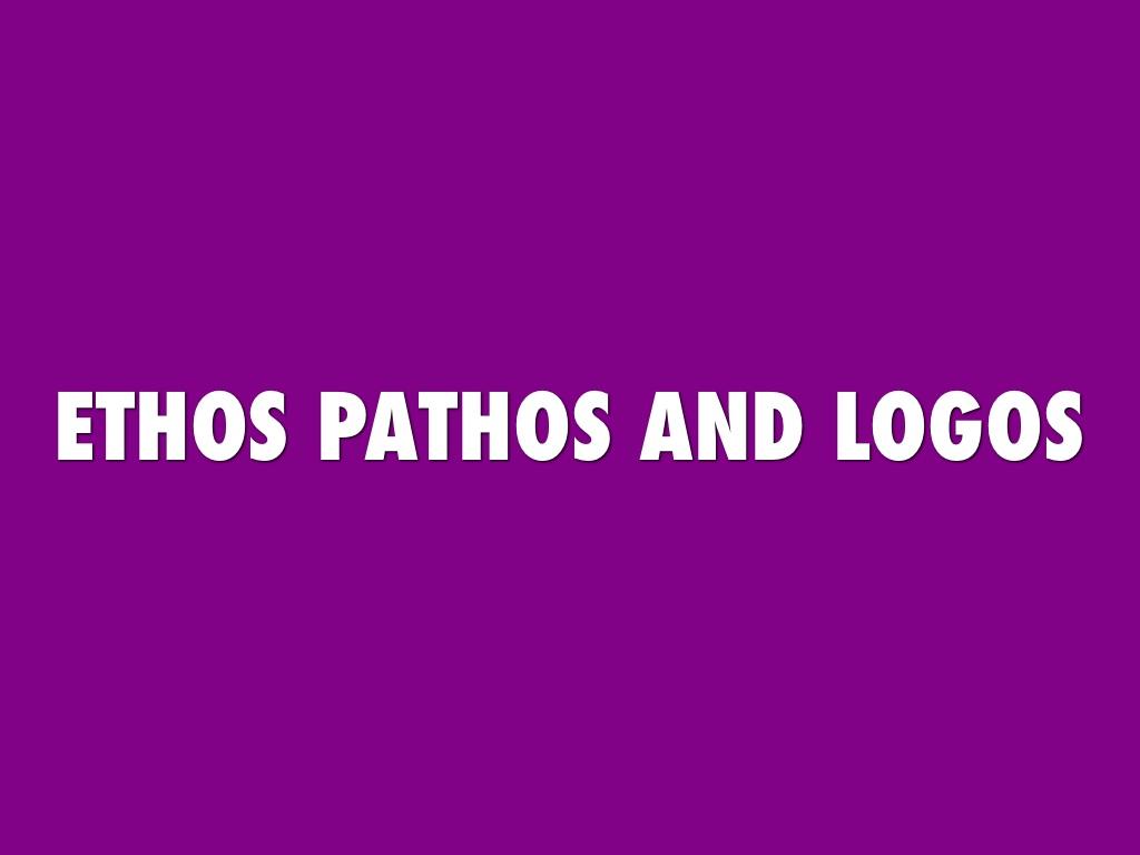 Ethos Pathos & Logos by abreeamberbay13