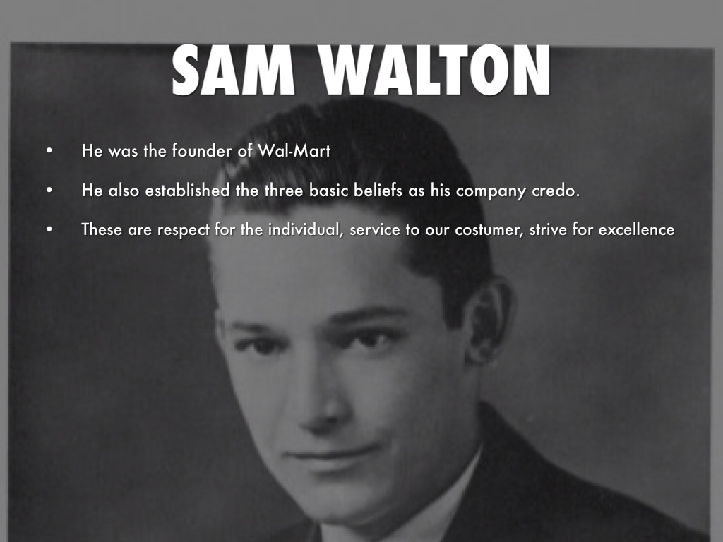 background information of sam walton the founder of wal mart Wal-mart: wal-mart, american operator of discount stores, one of the world's biggest retailers its headquarters are in bentonville, ark wal-mart was founded by sam walton in rogers, ark (1962), and focused its early growth in rural areas, thereby avoiding direct competition with retailing giants such as.