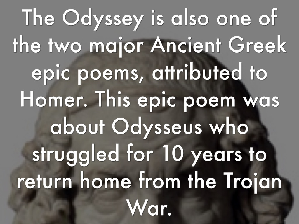 a literary analysis of the epic poem the odyssey by homer Homer writes about examples of both great hospitality and very inhospitable characters in his epic poem hospitality in the odyssey creates definition of how individuals are either punished or rewarded by the gods literary analysis of the odyssey from bookrags (c.