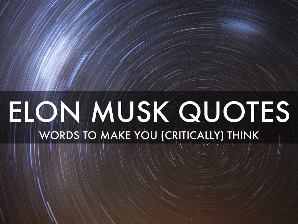 Elon Musk Quotes from #SXSWi