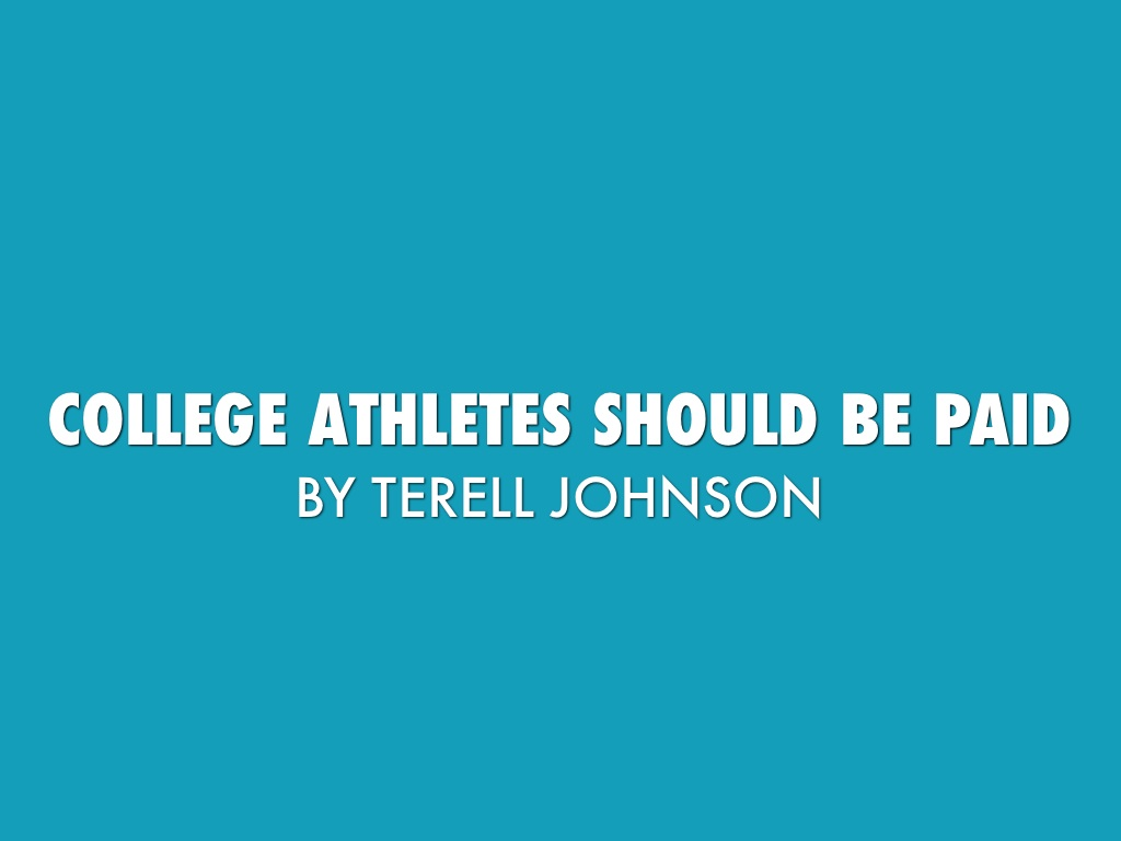 college athletes being paid Gordon schnell and david scupp argue that amateurism in college sports is now a myth and that athletes should get paid instead of being exploited gordon schnell and david scupp argue that amateurism in college sports is now a myth and that athletes should get paid instead of being exploited.