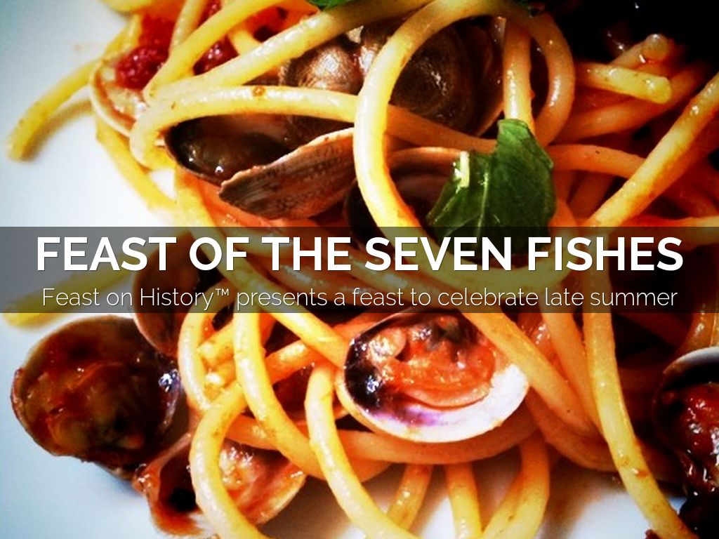 Feast of the seven fishes by danielle oteri for Feast of the fishes