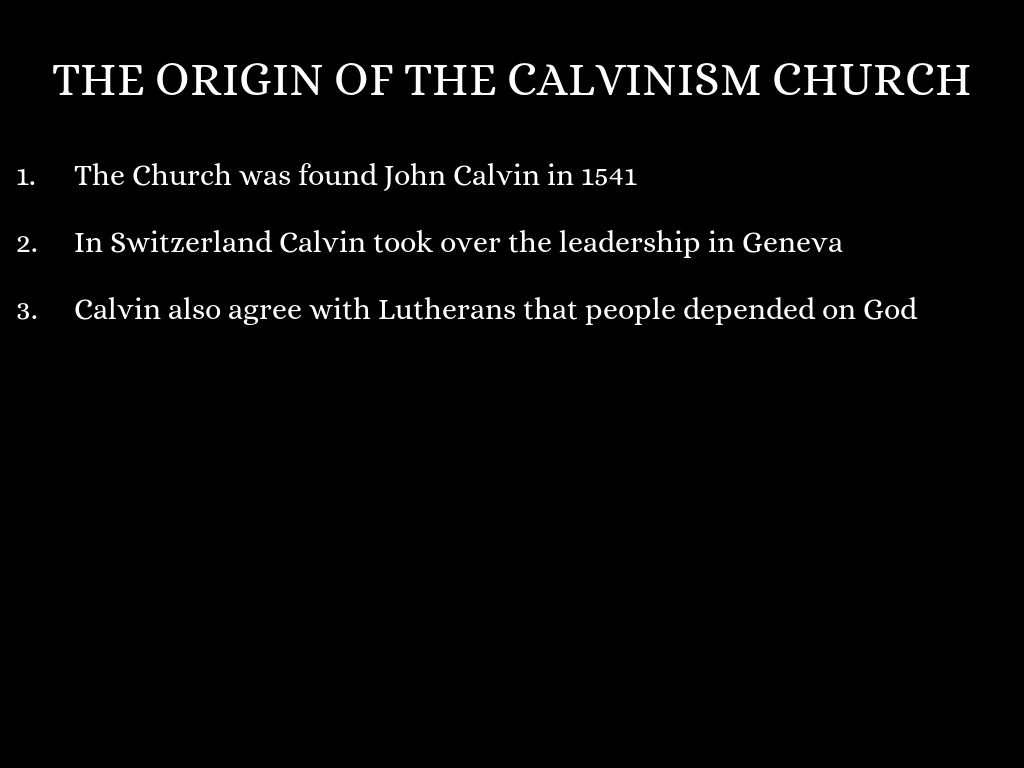 The Origin Of Calvinism Church By Bortizsanchez2043