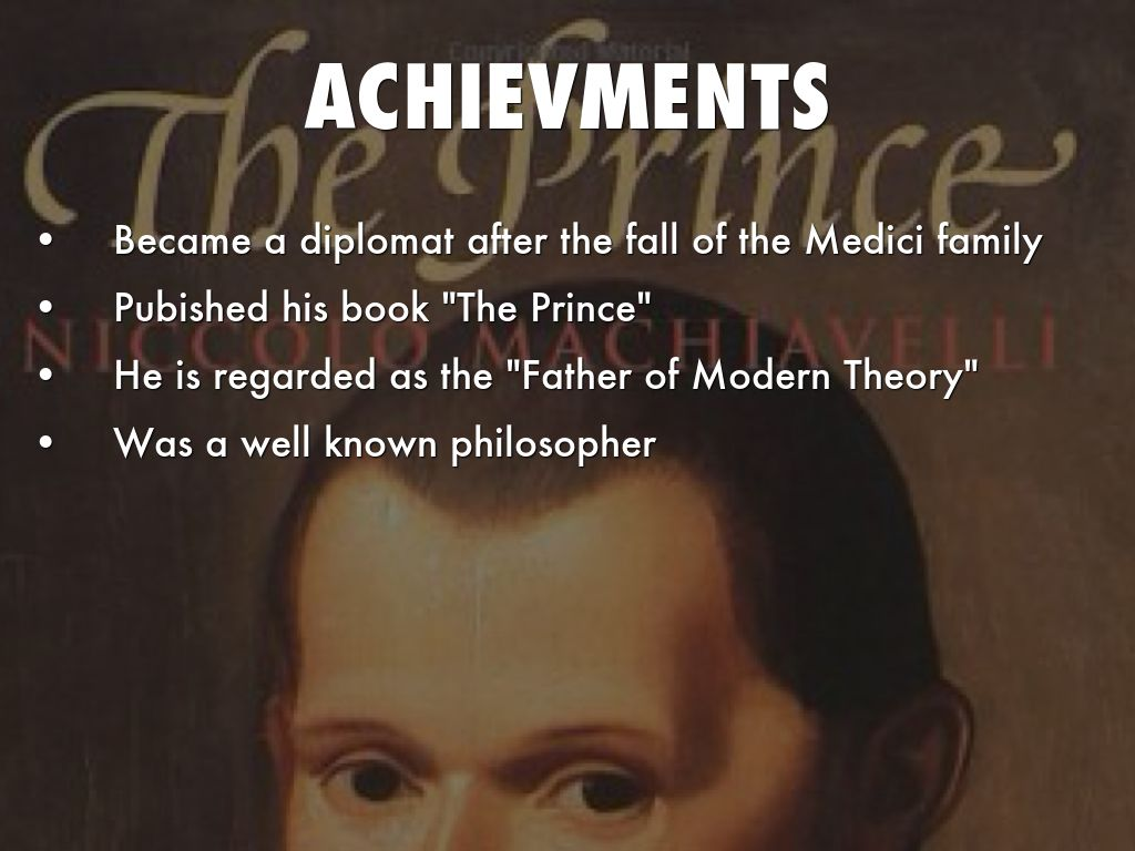 """convergences between nicolo machiavelli s the prince Niccolo machiavelli,  machiavelli's troops were no match for the papal militia  machiavelli called his book """"the prince"""",."""