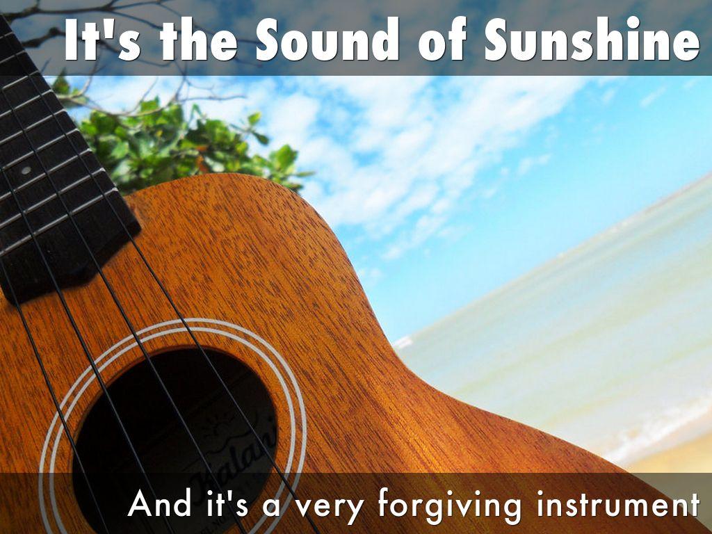 Start playing the ukulele by tarun durga its the sound of sunshine hexwebz Images