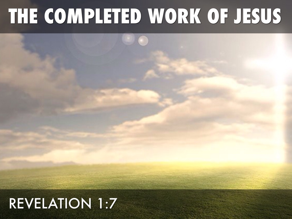 The Completed Work Of Jesus