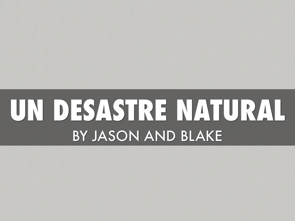 Un Desastre Natural