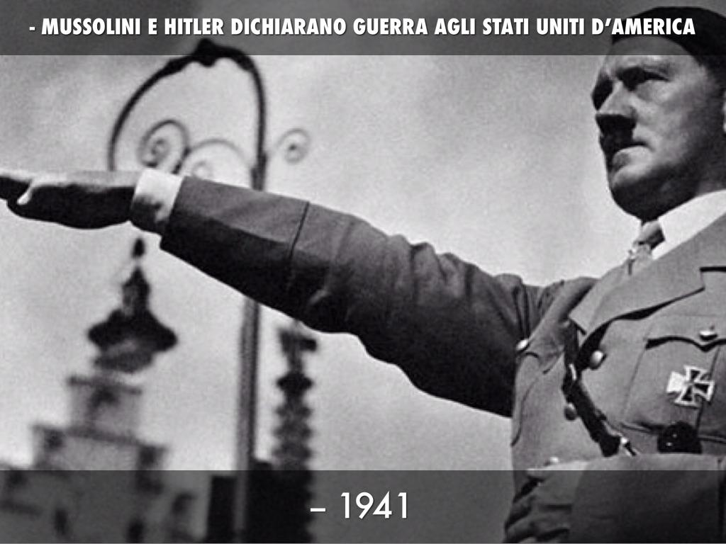 Mussolini e Hitler dichiarano guerra agli Stati Uniti d'America
