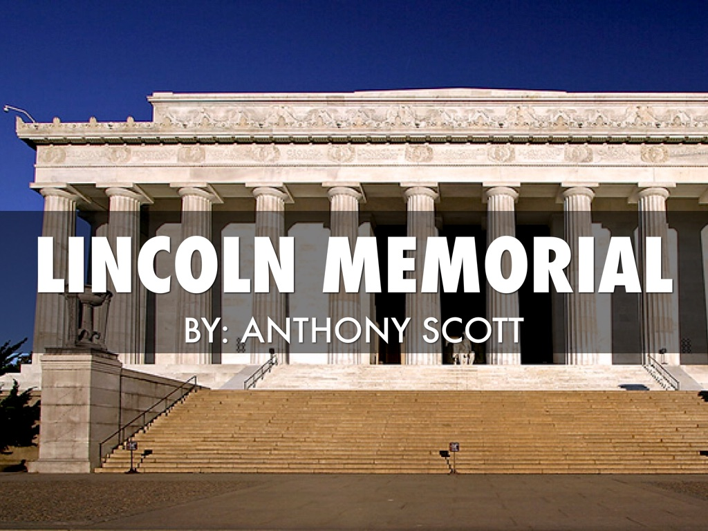 lincoln memorial 🔵🔴anthony scptt