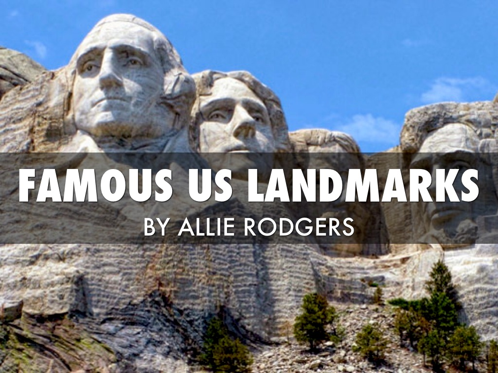 Famous us landmarks by alliear0315 for Historical sites in the usa