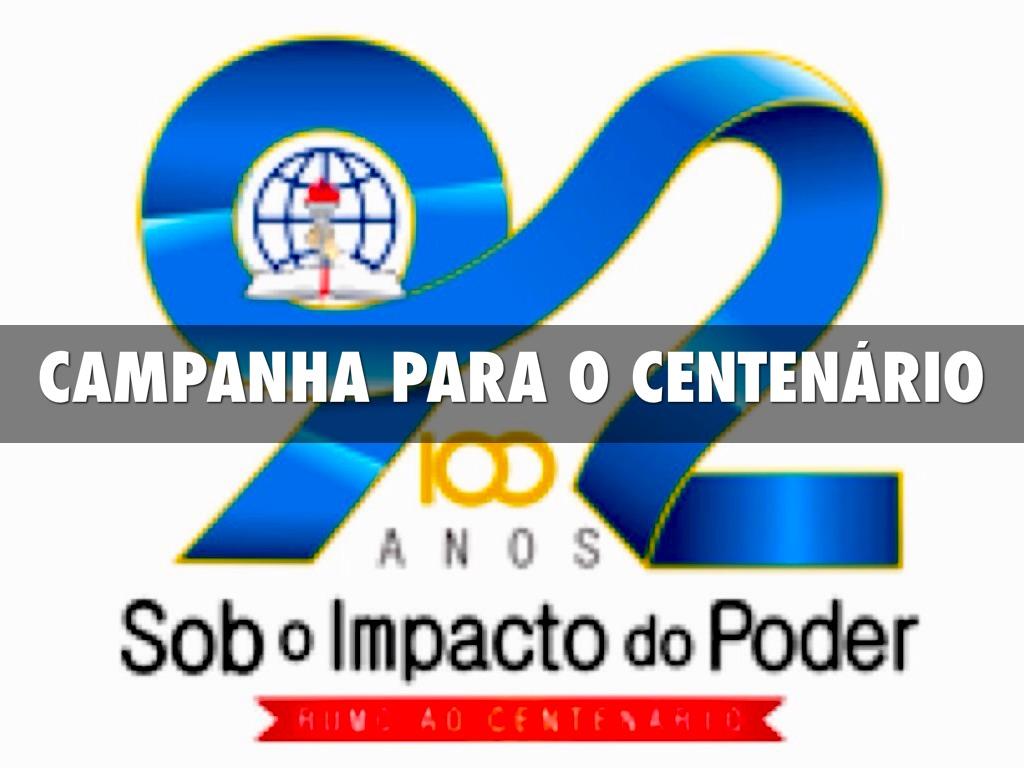 Campanha Do Centenário