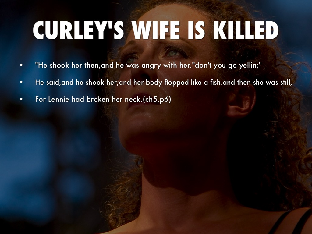 of mice and men curleys wife has power
