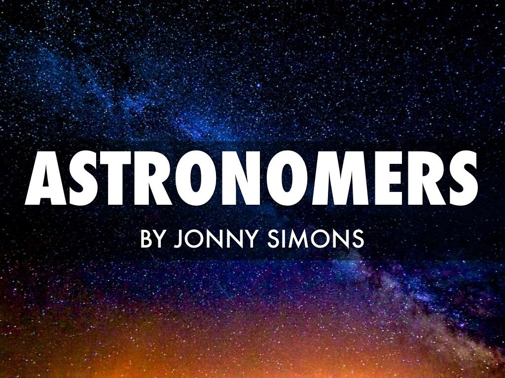 Jonny's Astronomers Haiku Deck by jonny.simons23