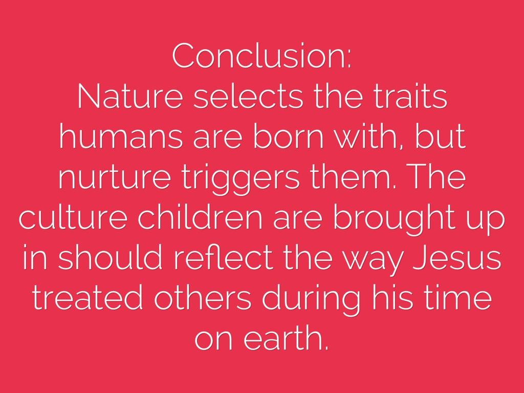 conclusion on nature vs nurture