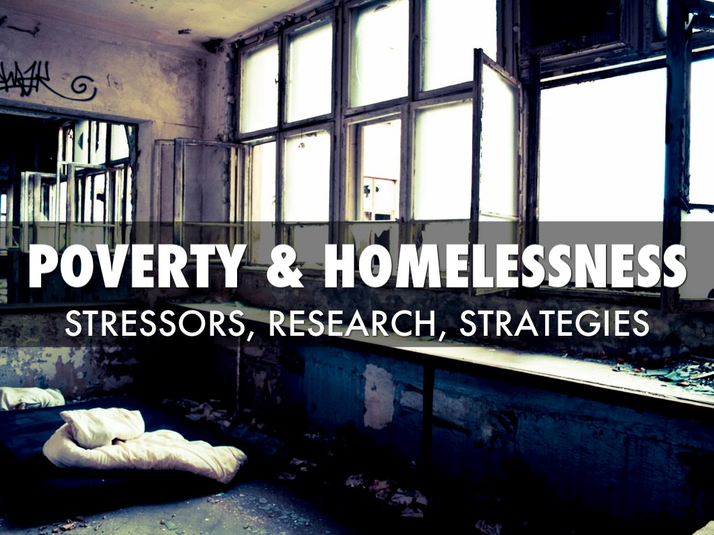 Poverty & Homelessness Presentation