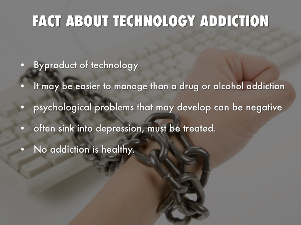 technology addiction presentation The attc network continuously strives to improve the quality of addictions treatment and recovery services by facilitating alliances among front line counselors, treatment and recovery services agency administrators, faith-based organizations, policy makers, the health and mental health communities, consumers and other stakeholders.