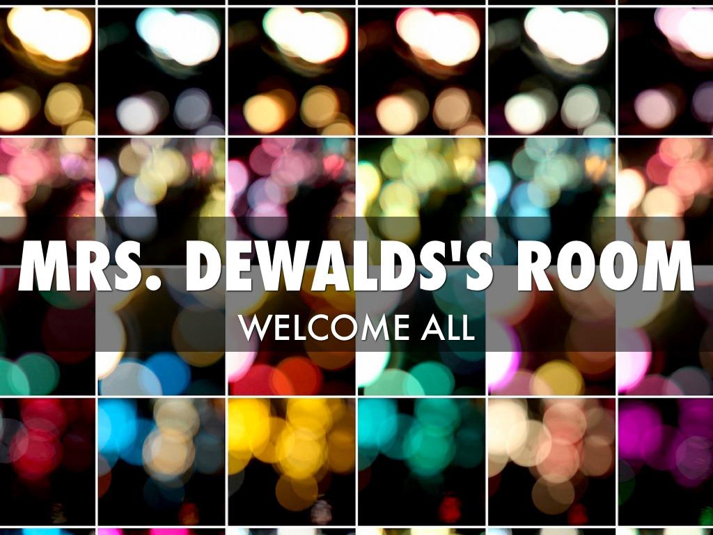 Mrs. Dewald's Room