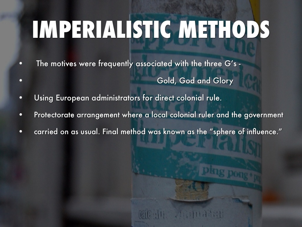 The new imperialism motives and methods