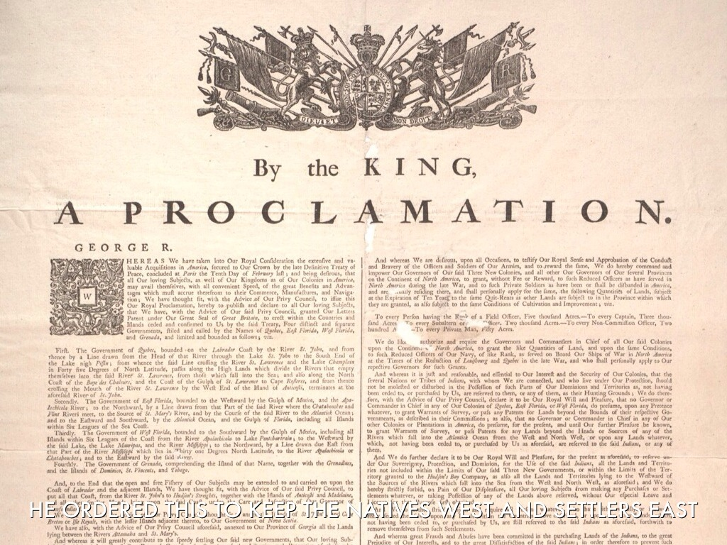 the proclamation of 1763 as a beginning of destruction of americans dependence on england Depriving the colonists of their wish to settle the land west of the appalachian mountains through the proclamation of 1763, and increasing their revenue through the sugar act was only the beginning of actions that would build tension signaled by the end of salutary neglect.