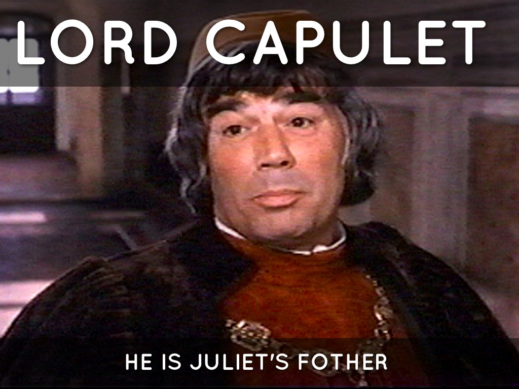 lord capulet A is a character in romeo and juliet lord montague is a a character in william shakespeare's play romeo and juliet.