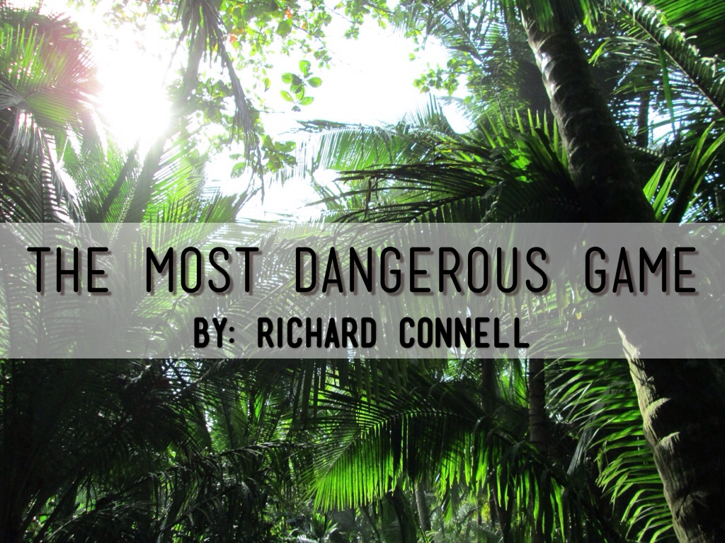 outline the most dangerous game Plot of 'the most dangerous game' while en route to a hunting trip in the amazon, a famous hunter named rainsford is warned about an island that his vessel appears to be passing near.