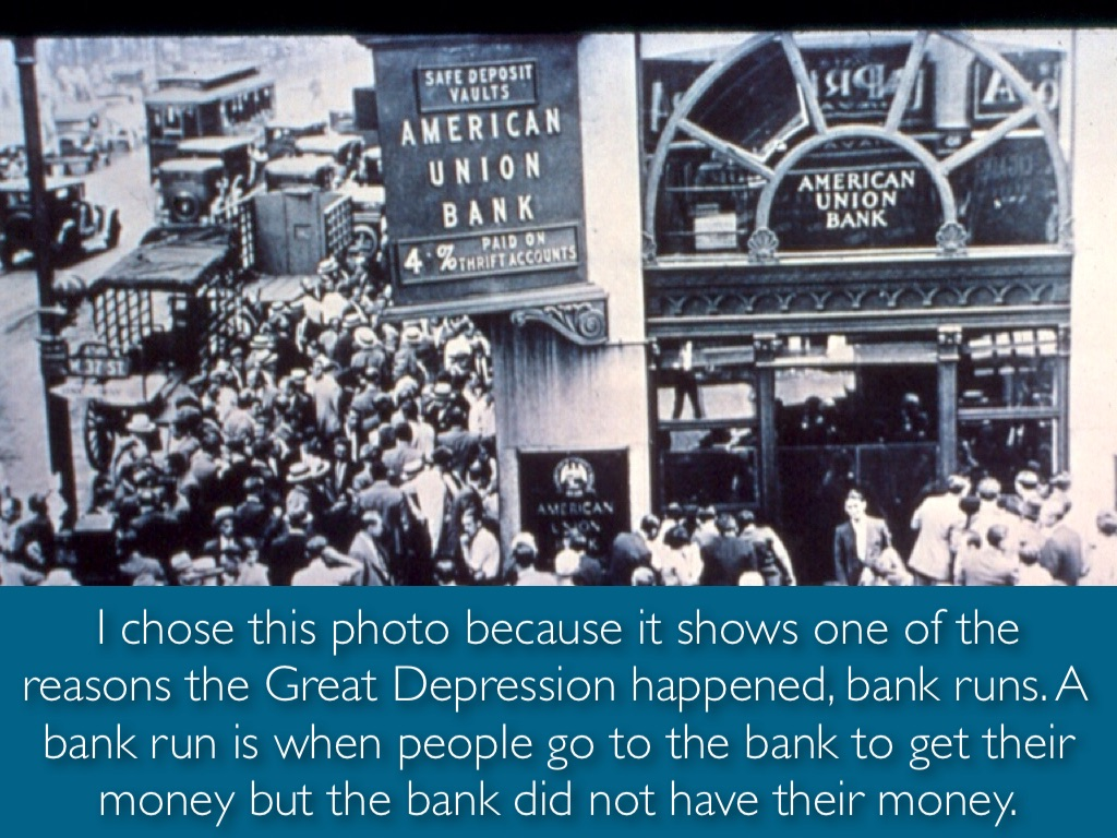 bank runs during the great depression essay During the depression, many state governors declared bank holidays to prevent bank runs 12 during the depression, people who moved around the country by slipping into open boxcars on freight trains for a ride were called hobos.