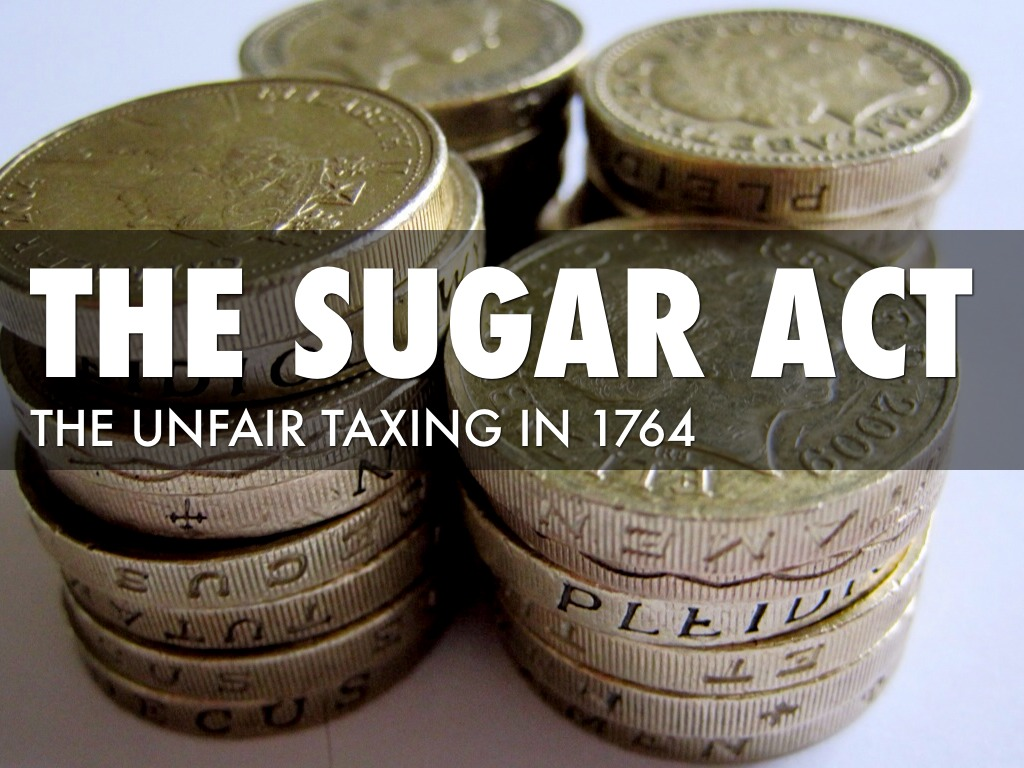 essay on the sugar act An introduction to the history of the sugar act of 1764 page 1 similar essays: the sugar act of 1764, french and indian war, taxation, british parliament.