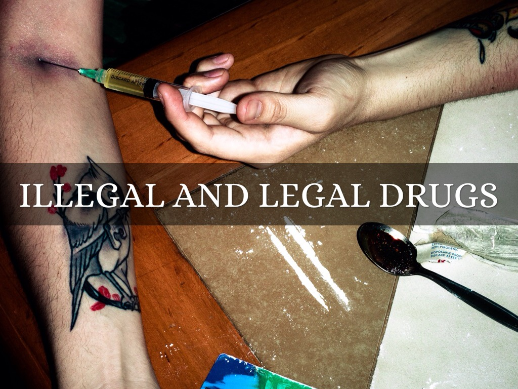 legal vs illegal drugs essay Taking prescription drugs not prescribed to be safe — it's a false belief that prescription drugs are safer than street drugs to be legal — it's a.