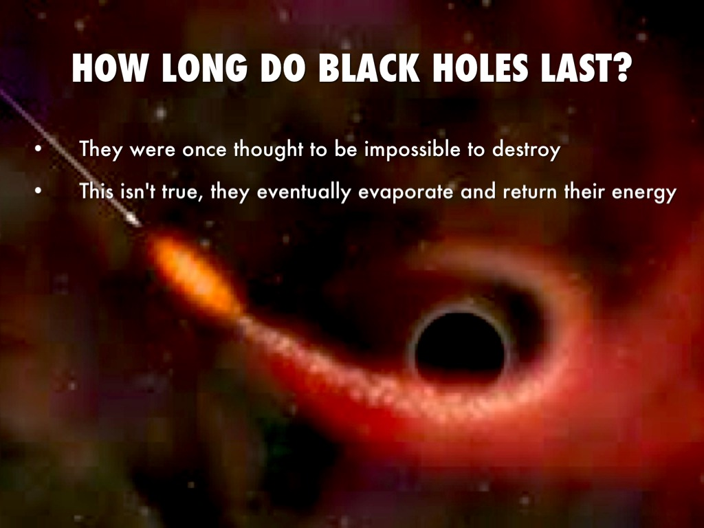 do black holes ever end - photo #11