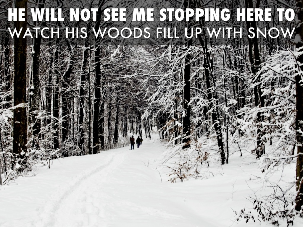 stopping by the woods on a Essays and criticism on robert frost's stopping by woods on a snowy evening - stopping by woods on a snowy evening, robert frost.