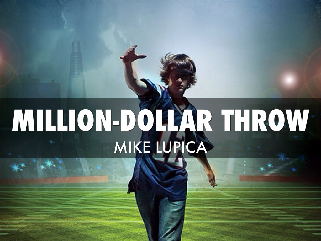 million dollar throw by mike lupica New york daily news syndicated sports columnist mike lupica brings in the new year -- and the return of the hudy head weekly sports book reviews -- with his latest young-reader's publication, million-dollar throw.