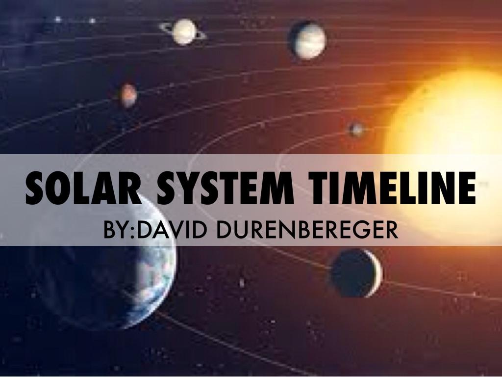 solar system timeline by david durenberger