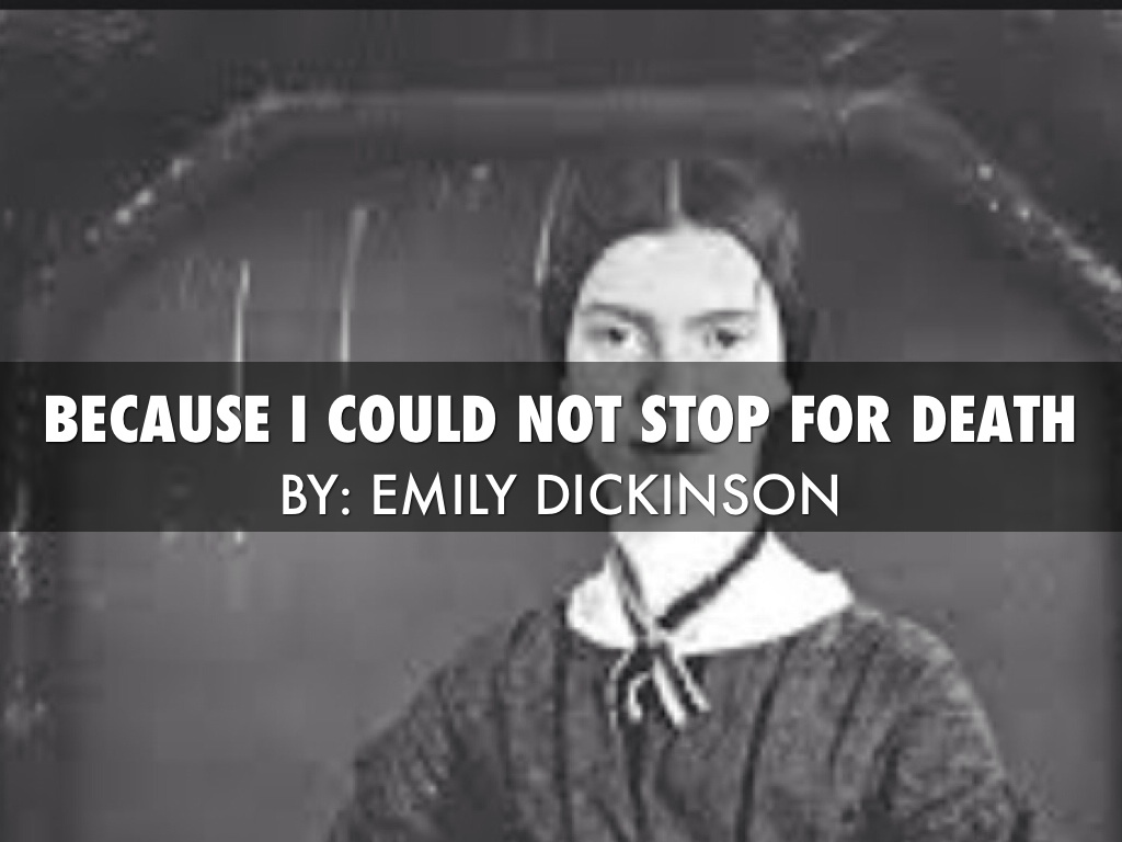 a review of emily dickinsons because i could not stop for death