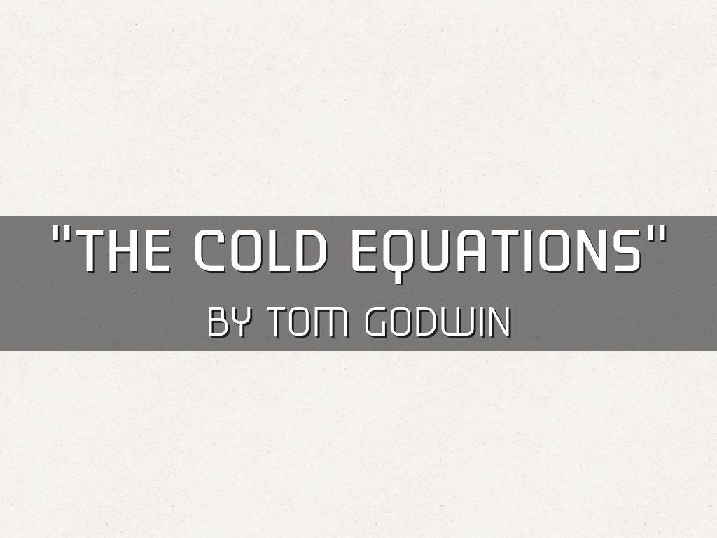 the frigid equations simply by dan godwin