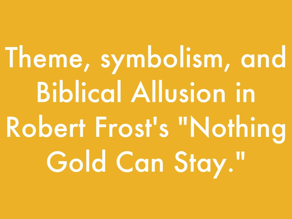 symbolism in nothing gold can stay