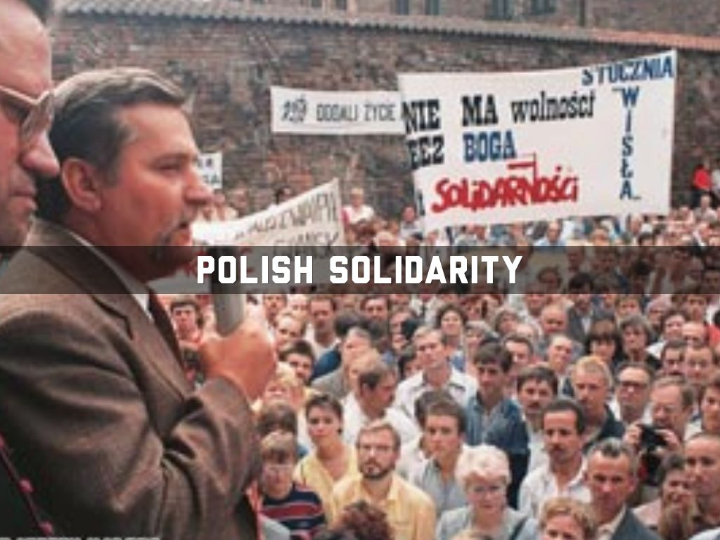 analysing the impact of the solidarity movement in poland Solidarity is a polish trade union leading the movement that changed poland from a interivew with lech walesa, which was translated from polish.