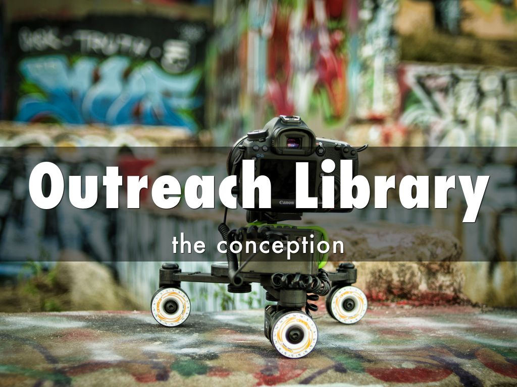 Outreach Library