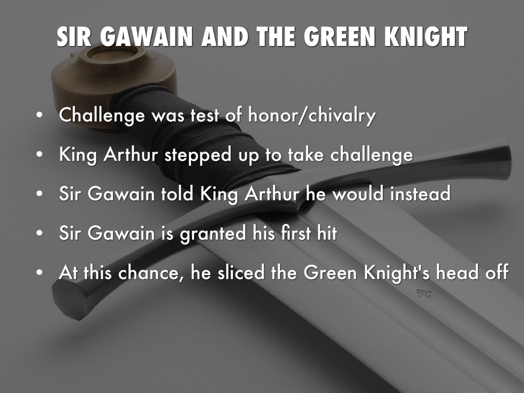 the challenges of sir gawain in sir gawain and the green knight What is really being tested in sir gawain and the green knight might be the chivalric system itself when the green knight challenges the court.
