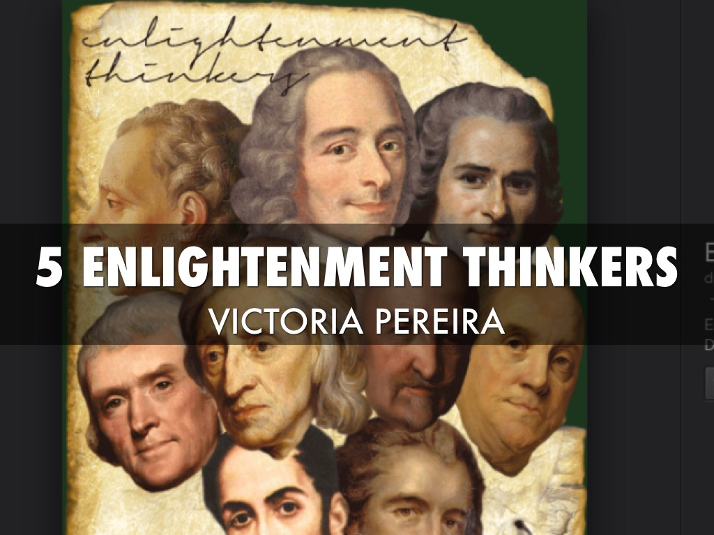 top 5 enlightenment thinkers by victoria pereira