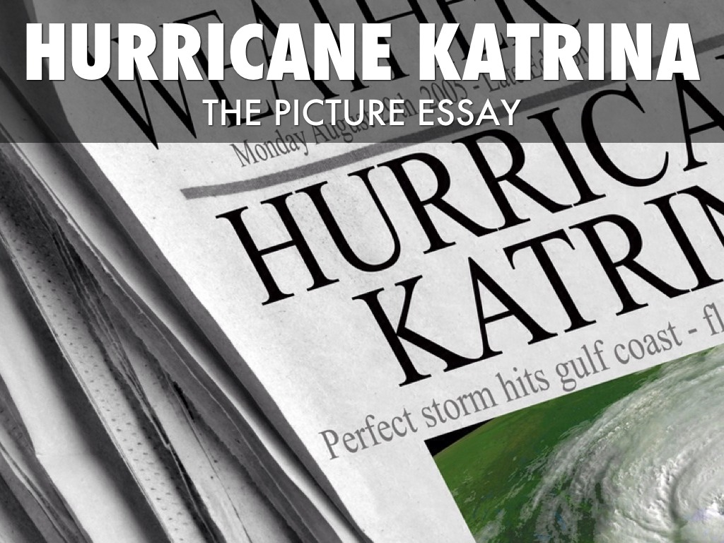 photo essay on hurricane katrina Turner, who worked for the times-picayune from 1990 to 1996, photographed  the city shortly after hurricane katrina hit in august 2005, and.
