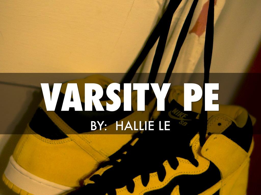 Varsity PE