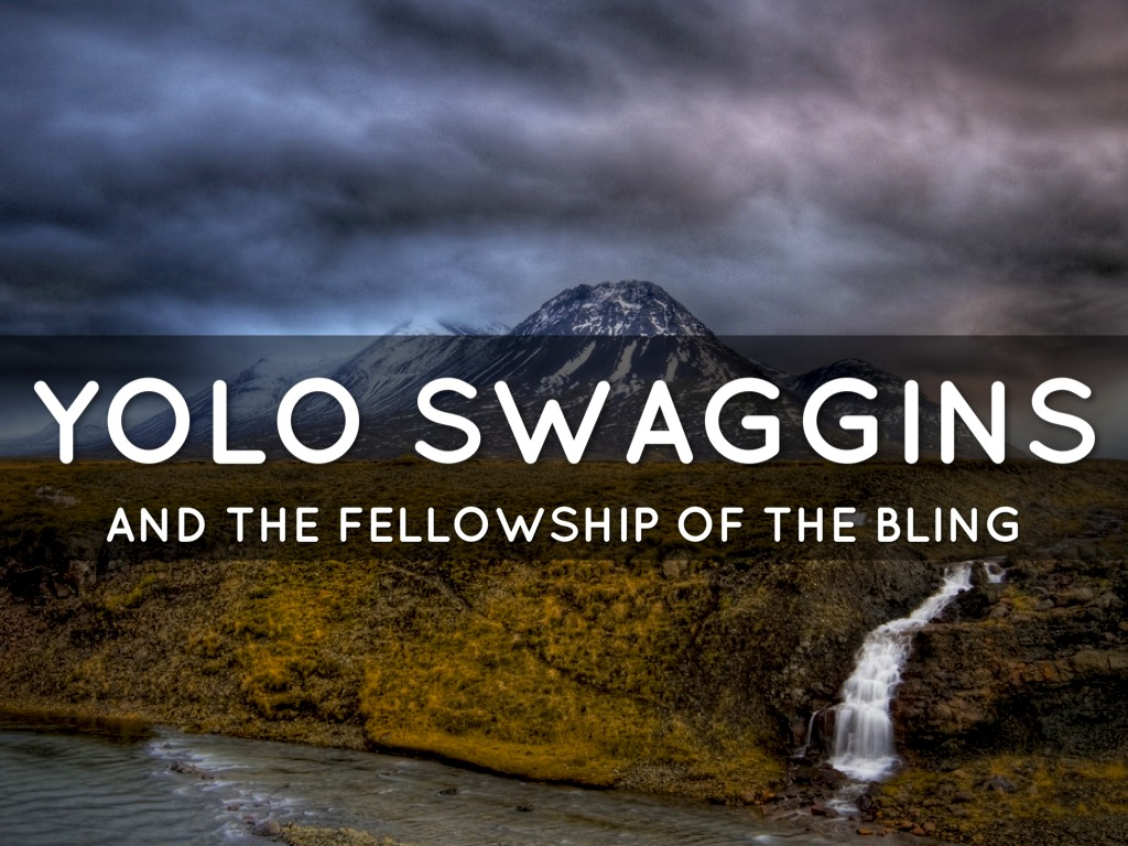 Brodo Swaggins And The Fellowship Of The Bling Swag by Grace M...