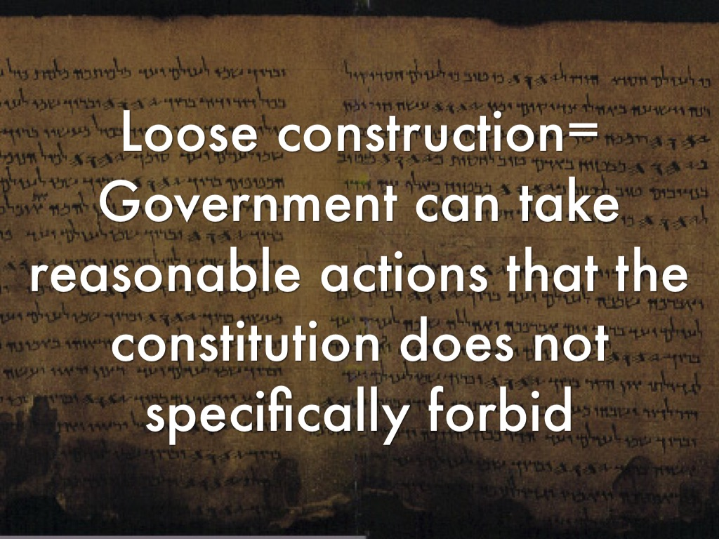 loose construction Strict construction a close or narrow reading and interpretation of a statute or written document judges are often called upon to make a construction, or interpretation, of an u.