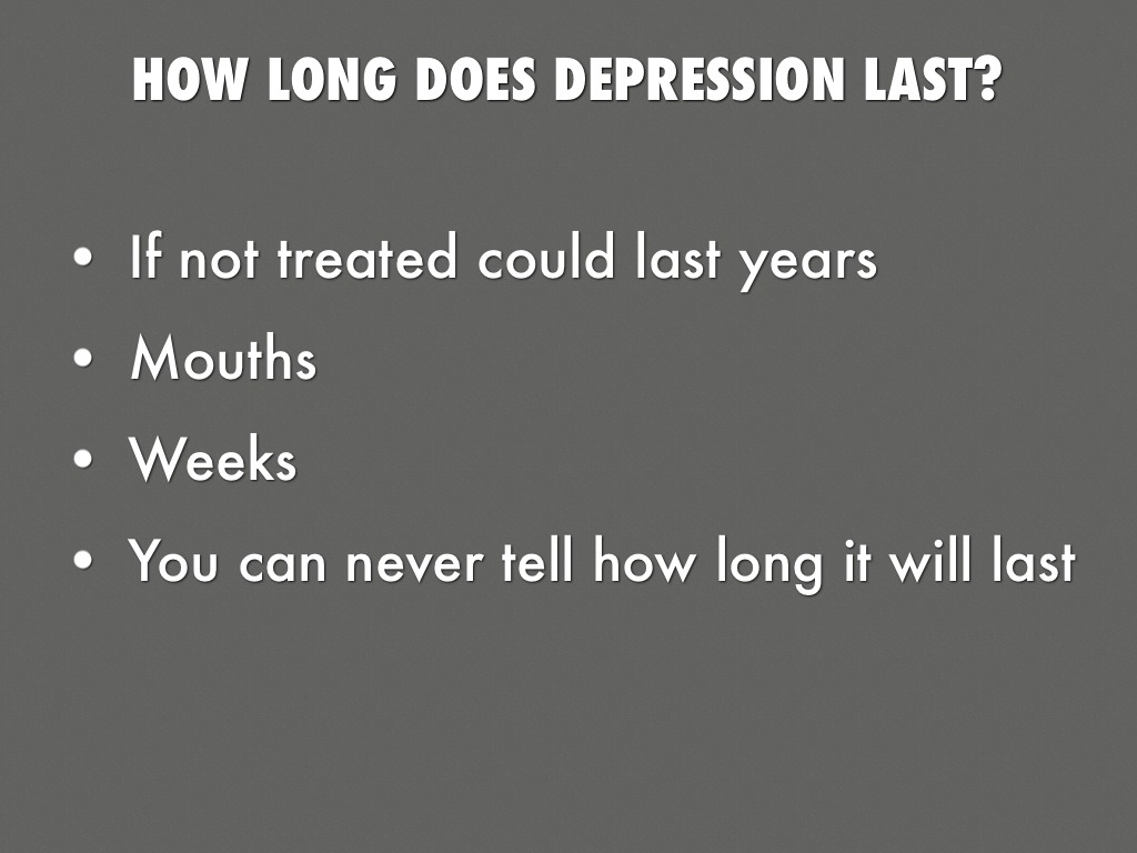how long depression can last
