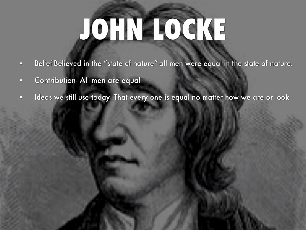 john lockes belief of mans right to private property The right to private property the right to private property is the cornerstone of locke's political theory, encapsulating how each man relates to god and to other men locke explains that man originally exists in a state of nature in which he need answer only to the laws of nature.