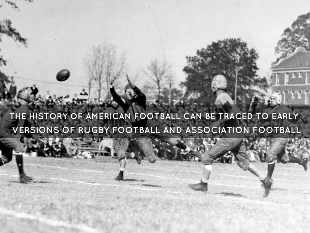 the history of american football essay Essays related to the history of football the nfl was originally founded in 1920, under the title ˜american professional football conference'  during this time, a rival professional football team known as the united states football league posed a serious competitor to the nfl.
