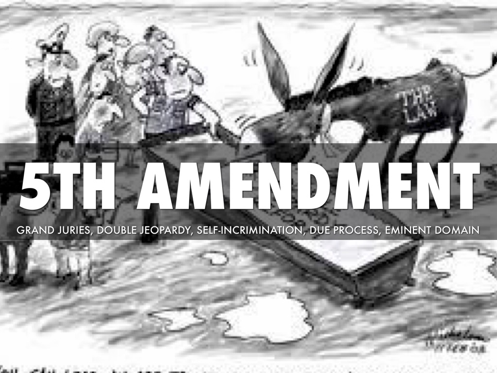 double jeopardy the 5th amendment Today, we look at one of the most well-known amendments: the fifth amendment, which protects personal rights.
