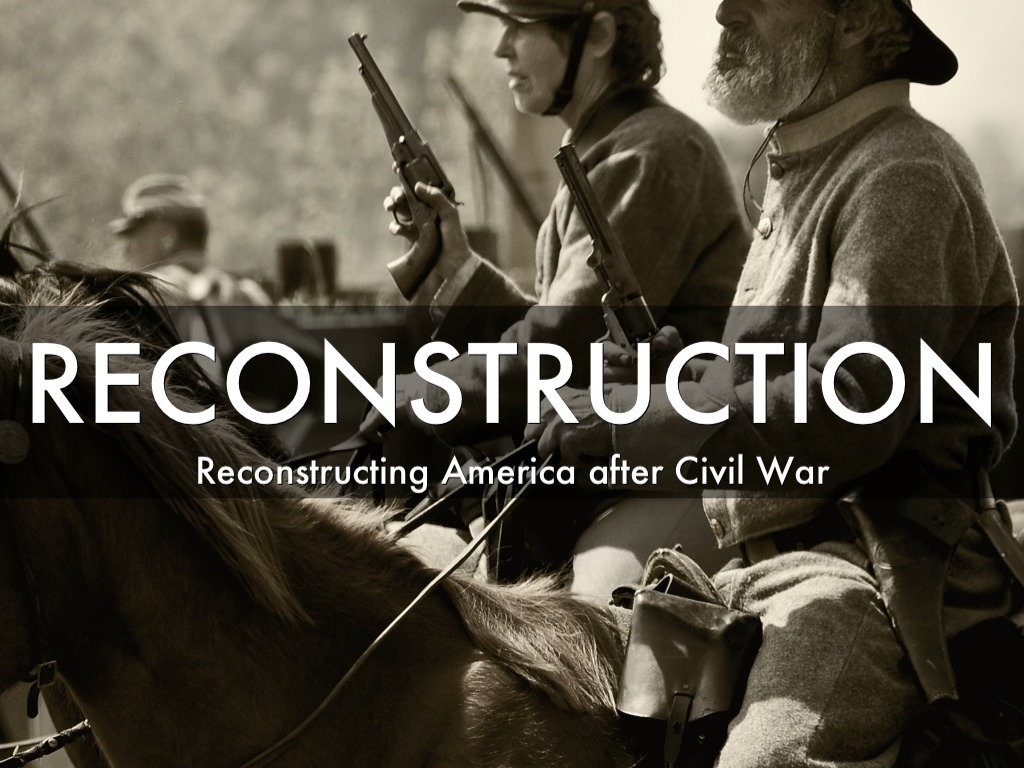 reconstruction of america after civil war